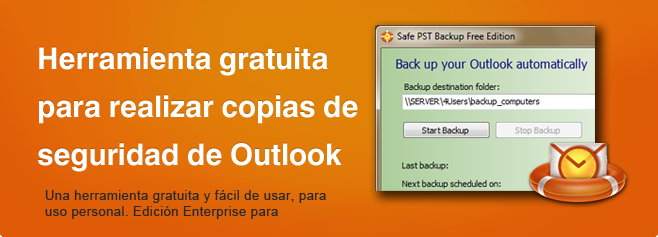 Safe PST Backup - Herramienta gratuita para realizar copias de seguridad de Outlook