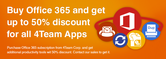 Purchase Office 365 subscription from 4Team Corp. and get additional productivity tools with 50% discount.