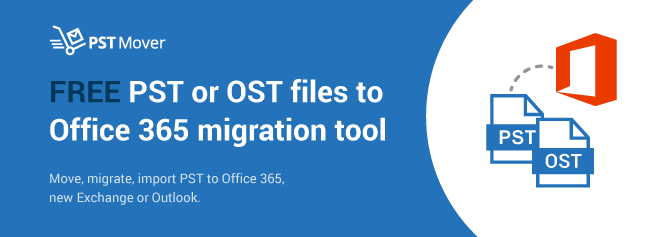 Free PST Mover Software - Move, Import or Migrate PST to Office 365